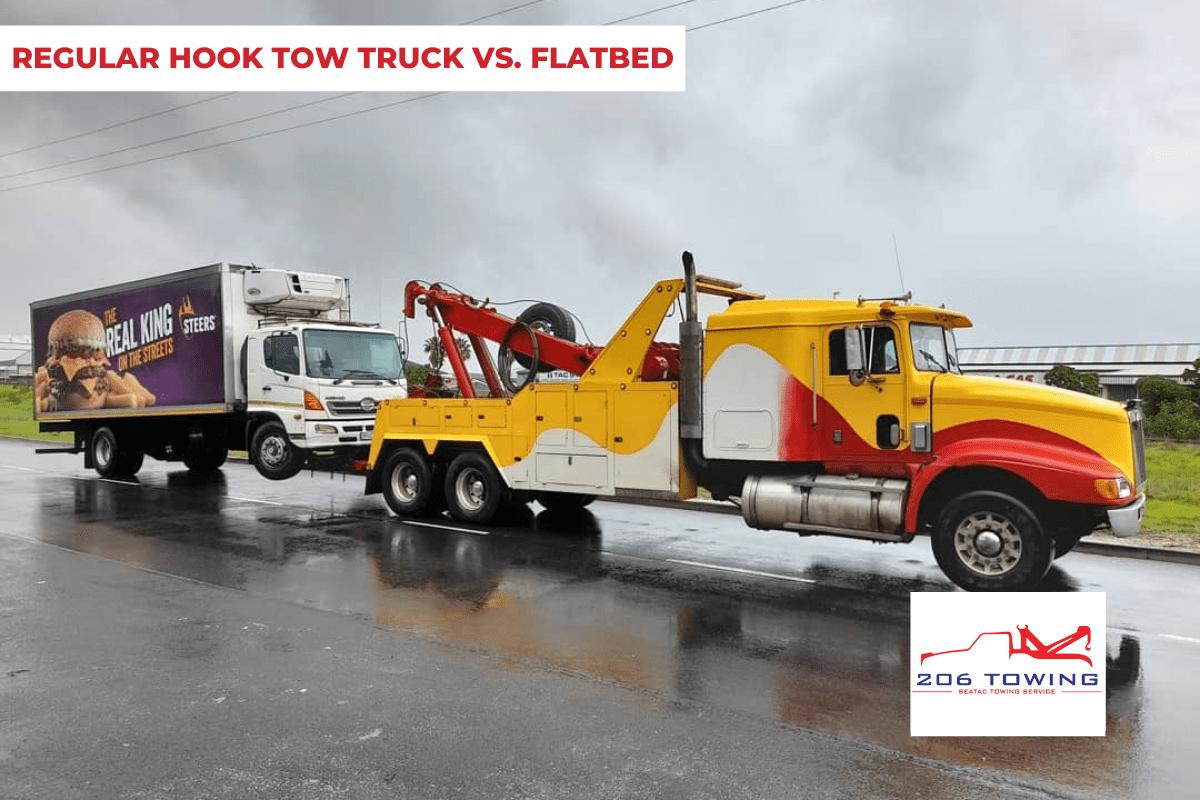 REGULAR HOOK TOW TRUCK VS. FLATBED