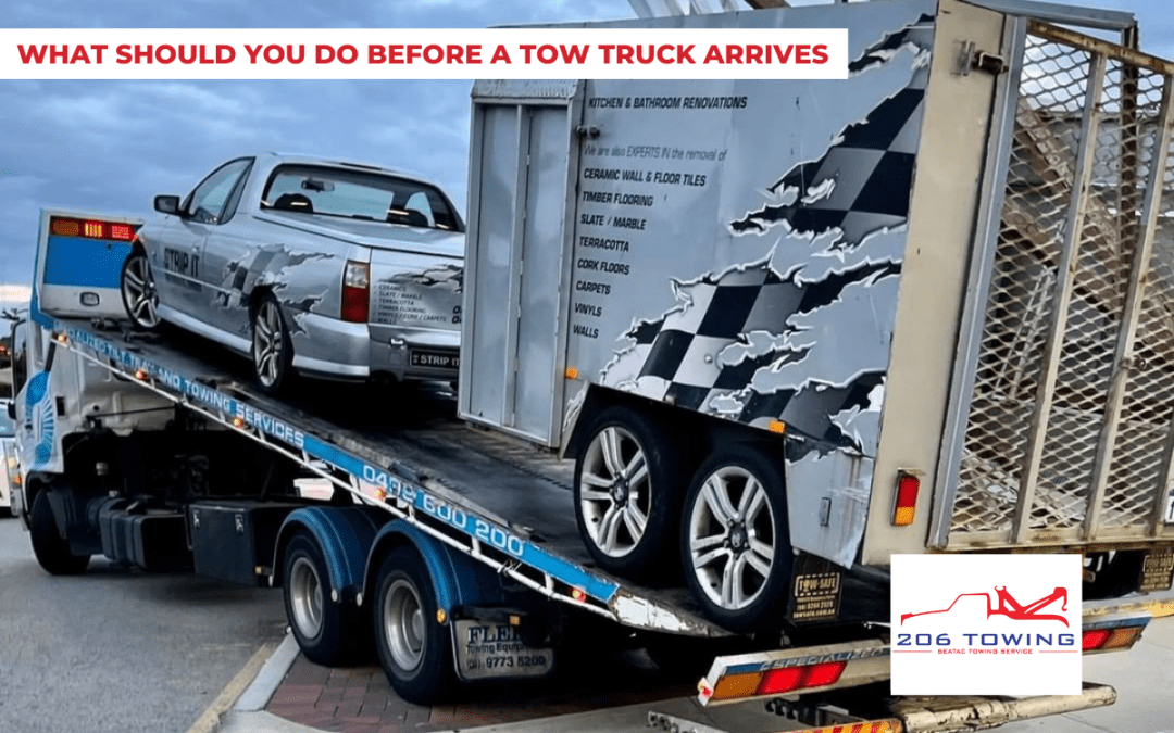 What Should You Do Before a Tow Truck Arrives